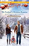 The Prodigal's Christmas Reunion (Love Inspired)