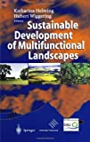 Sustainable Development of Multifunctional Landscapes, , 3540000089