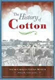 The History of Cotton, South Carolina Cotton Museum, 1578642957