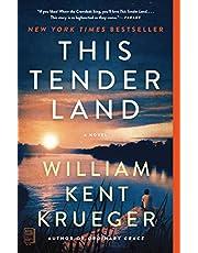 This Tender Land: A Novel