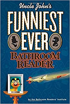 Uncle John's Funniest Ever Bathroom Reader (None)