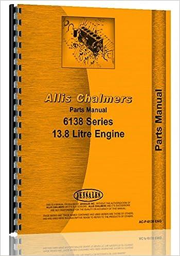 Allis Chalmers 13.8 Liter Dsl Engine Parts Manual