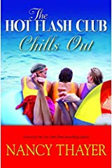 The Hot Flash Club Chills Out: A Novel Kindle Edition