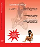 By Scott Cuthbert Applied Kinesiology: Clinical Techniques for Lower Body Dysfunctions (1st First Edition) [Paperback]