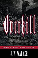 OVERKILL 2: Romans 6: Death To Sin • The First Resurrection, The Power of God in the Gospel (Overkill Romans)