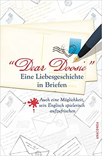 Dear Doosie Eine Liebesgeschichte In Briefen Auch Eine Möglichkeit