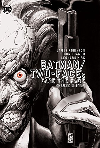 (Batman/Two-Face: Face the Face Deluxe Edition)