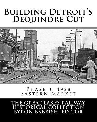 Building Detroit's Dequindre Cut, Phase 3, 1928: Eastern Market
