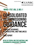 Consolidated Decommissioning Guidance Financial Assurance, Recordkeeping, and Timeliness, Office of Office of Federal and State Materials and Environmental Management Programs, 1495349594
