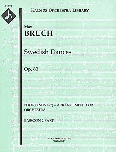 Swedish Dances, Op.63 (Book I (Nos.1–7) – arrangement for orchestra): Bassoon 2 (Swedish Bassoon)