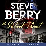The Patriot Threat: Expanded Edition | Steve Berry