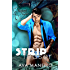 Strip Teaser: Male Stripper Romance SerIes Romantic, Humour, Contemporary, Erotic (Naked Night's Book 1)