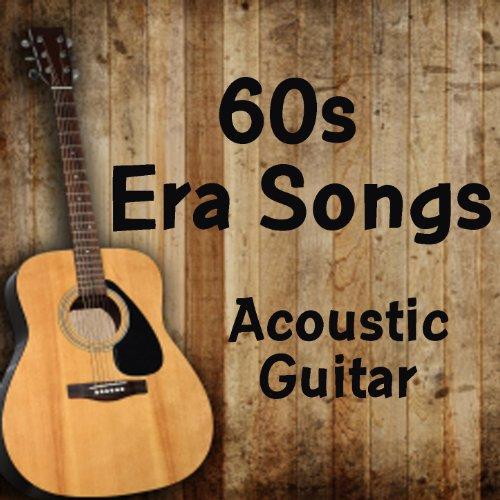 Acoustic Guitar: 60s Era Songs (Guitar Acoustic 35)