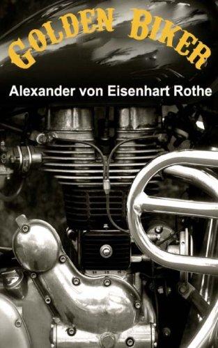 Golden Biker Deutsche Ausgabe : Humoristischer Abenteuer ...
