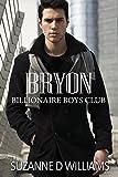 Bryon (Billionaire Boys Club Book 6)