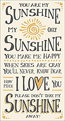 My Word! You are My Sunshine-8.5 x 16 Decorative Sign, Cream with Grey Lettering
