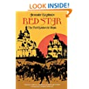 Red Star: The First Bolshevik Utopia (Soviet History, Politics, Society, and Thought)