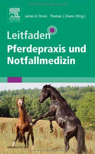 Leitfaden Pferdepraxis und Notfallmedizin