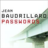 Passwords, Jean Baudrillard, 1859844634