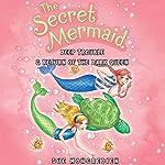 The Secret Mermaid: Deep Trouble & Return of the Dark Queen | Sue Mongredien