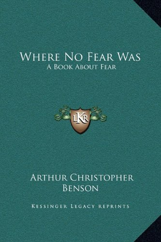 Where No Fear Was: A Book About Fear pdf