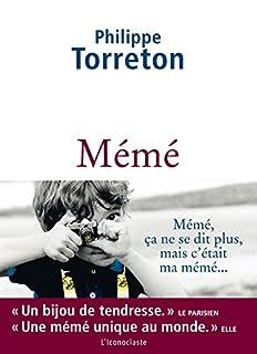 Mémé, Torreton, Philippe