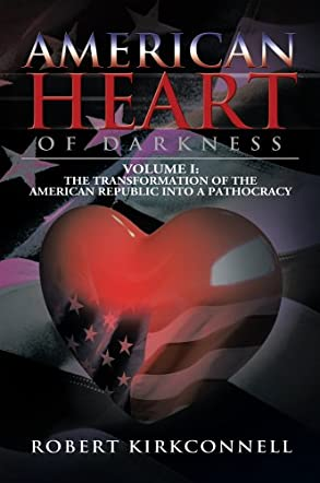 American Heart of Darkness: Volume I