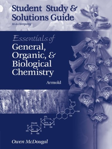 Study Guide for Armold's Essentials of General, Organic, and Biological Chemistry