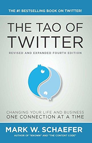 Amazon Tao Of Twitter Ebook Mark W Schaefer Kindle Store