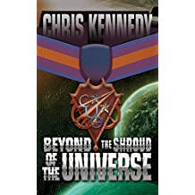 Beyond the Shroud of the Universe (Codex Regius Book 2)