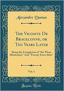 The Vicomte de Bragelonne Summary & Study Guide