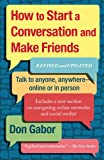 How to Start a Conversation and Make Friends, Don Gabor, 1451610998