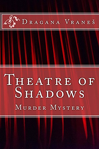 Amazon theatre of shadows murder mystery ebook dragana vrane theatre of shadows murder mystery by vrane dragana fandeluxe Choice Image