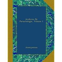 Archives De Parasitologie, Volume 1