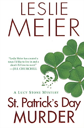 St. Patrick's Day Murder (A Lucy Stone Mystery Series Book 14) by [Meier, Leslie]