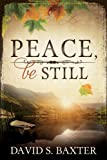 img - for Peace, Be Still book / textbook / text book