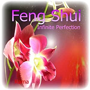 Feng Shui - Infinite Perfection - Simplicity and Balance - Reiki Therapy Zen Yoga