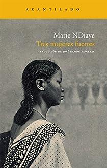 Tres mujeres fuertes par Ndiaye