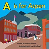A Is for Aspen