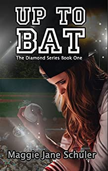 Up to Bat (The Diamond Series Book 1) by [Schuler, Maggie Jane]