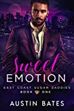 Sweet Emotion (East Coast Sugar Daddies Book 1)