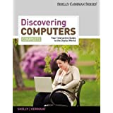 Discovering Computers, Complete: Your Interactive Guide to the Digital World (SAM 2010 Compatible Products)