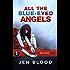 All the Blue-Eyed Angels (Erin Solomon Pentalogy Book 1)