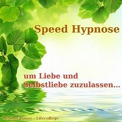 Speed-Hypnose um Liebe und Selbstliebe zuzulassen...