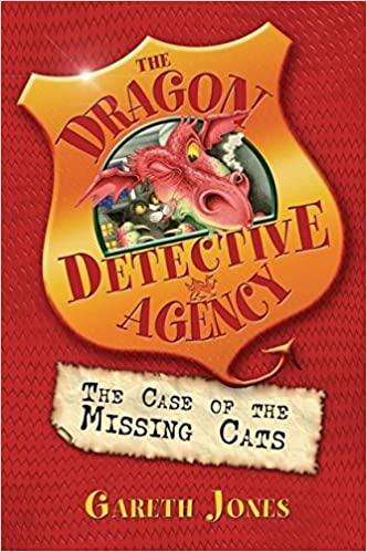 The Case of the Missing Cats: Book 1 (The Dragon Detective Agency)