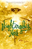 Nightingale's Nest, Nikki Loftin, 159514546X