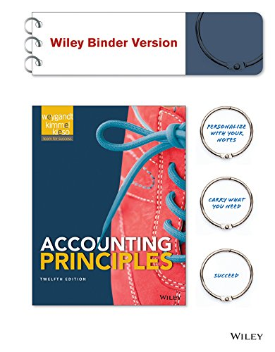 Accounting Principles 12E Wileyplus With Loose Leaf Print Companion With Wileyplus Leanring Space Card Set