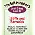 The Self-Publisher's Quick & Easy Guide to ISBNs and Barcodes (The Self-Publisher's Quick & Easy Guides)