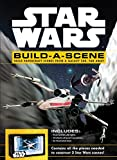 Star Wars: Build a Scene: Build Papercraft Scenes from a Galaxy Far, Far Away