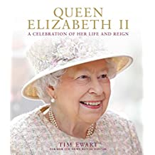 Queen Elizabeth II: A Celebration of Her Life and Reign